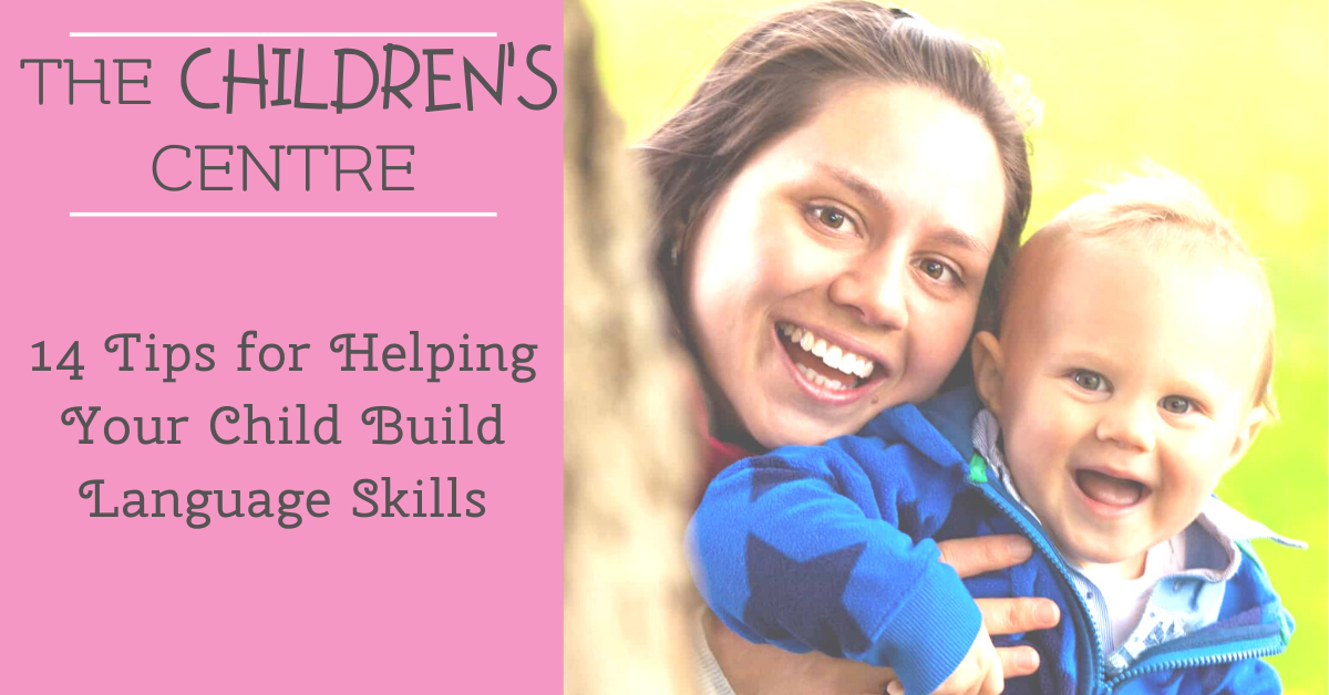 14 Tips for Helping Your Child Build Language Skills