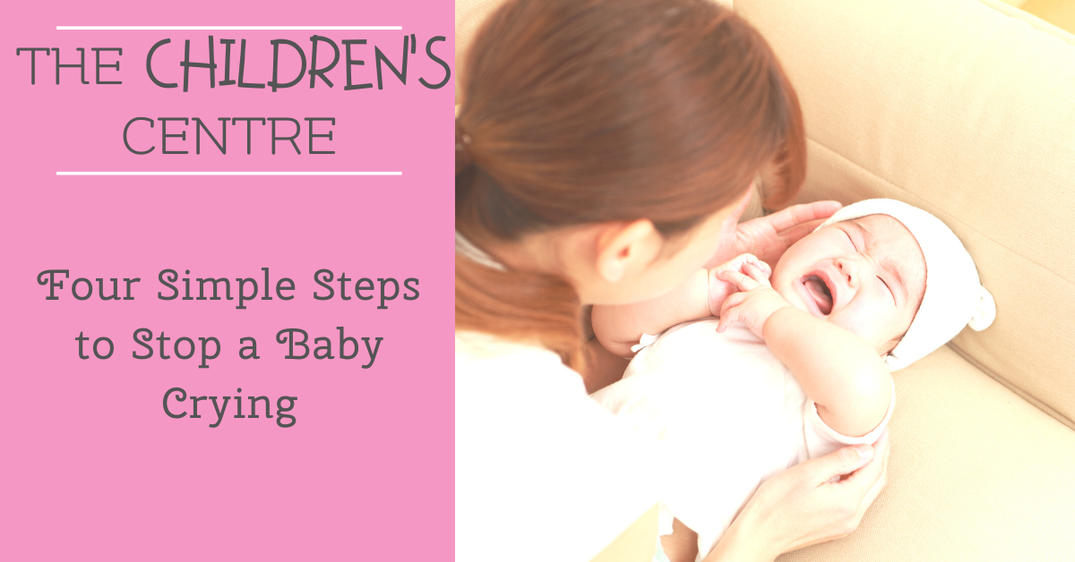 Four Simple Steps to Stop a Baby Crying